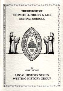 The History of Bromehill Priory & Fair, Weeting, Norfolk.