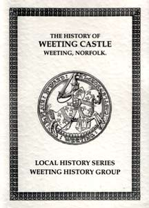 The History of Weeting Castle